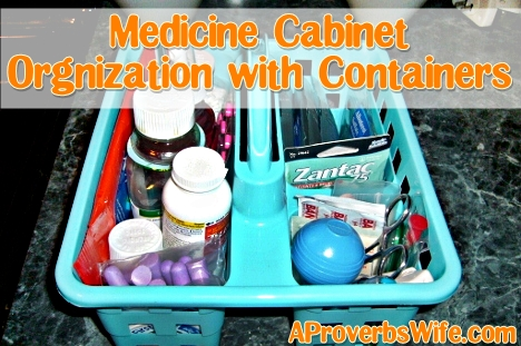 Medicine Cabinet Organization with Containers