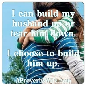 I'm a Husband Builder | AProverbsWife.com