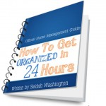 How To Get Organized in 24 Hours Ebook Cover