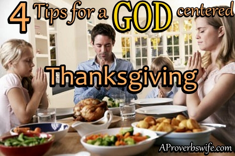 Thanksgiving Tips | God Focused Thanksgiving