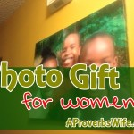 Photo Gift for Women | AProverbsWife.com