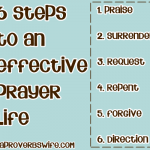 6 Steps to an Effective Prayer Life - www.AProverbsWife.com