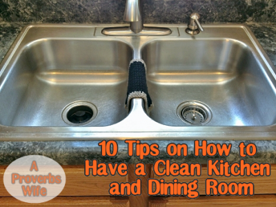 10 Tips on How to Have a Clean Kitchen and Dining Room