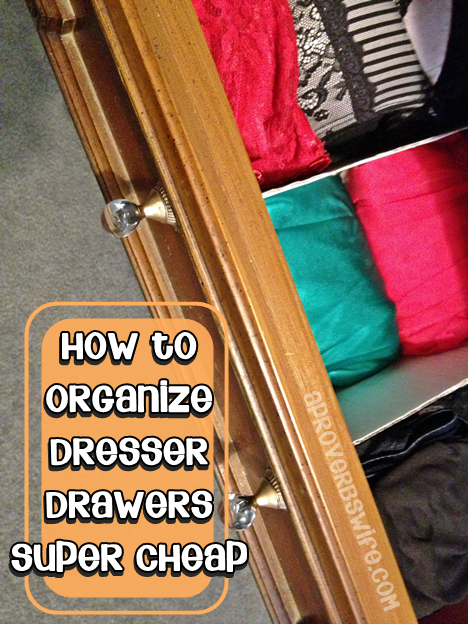 How to Organize Dresser Drawers Super Cheap