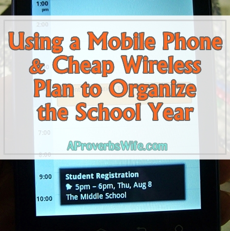 Using a Mobile Phone and Cheap Plan to Organize the School Year