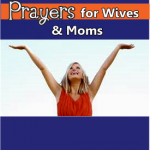30 Days of Soul Stirring Prayers for Wives and Moms