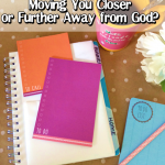 Is Your To-Do List Moving You Closer or Further Away from God?