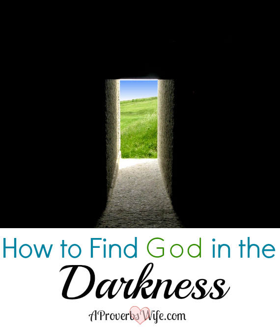 How to Find God in the Darkness