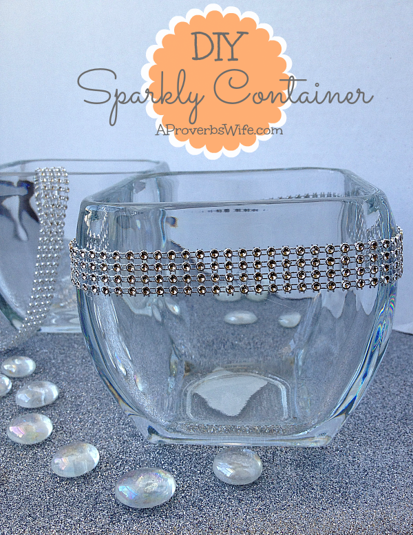 DIY Sparkly Container Tutorial (Under $2 to Make)