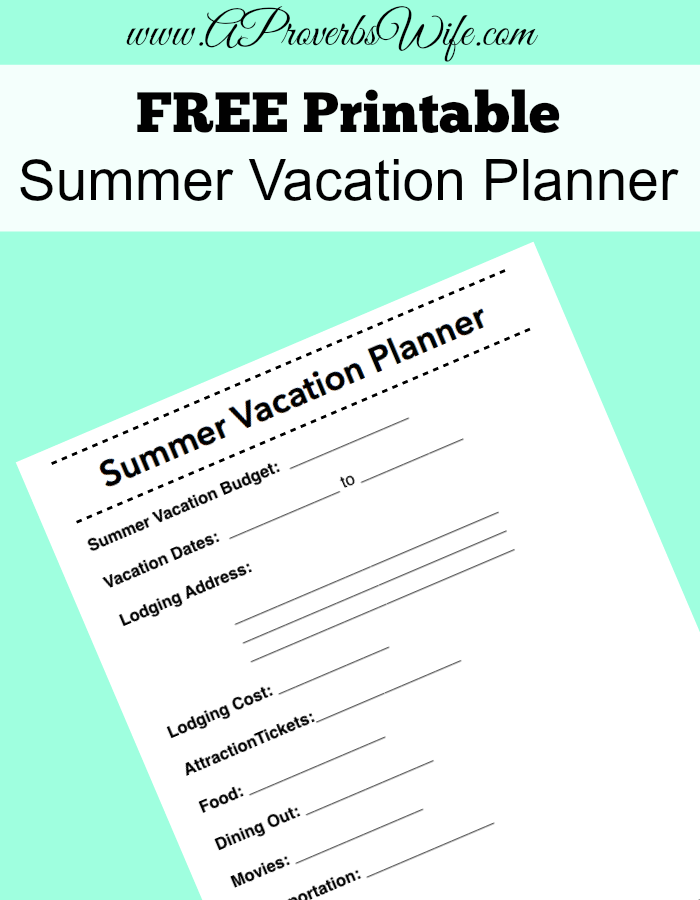 FREE Printable Summer Vacation Planner | A Proverbs Wife