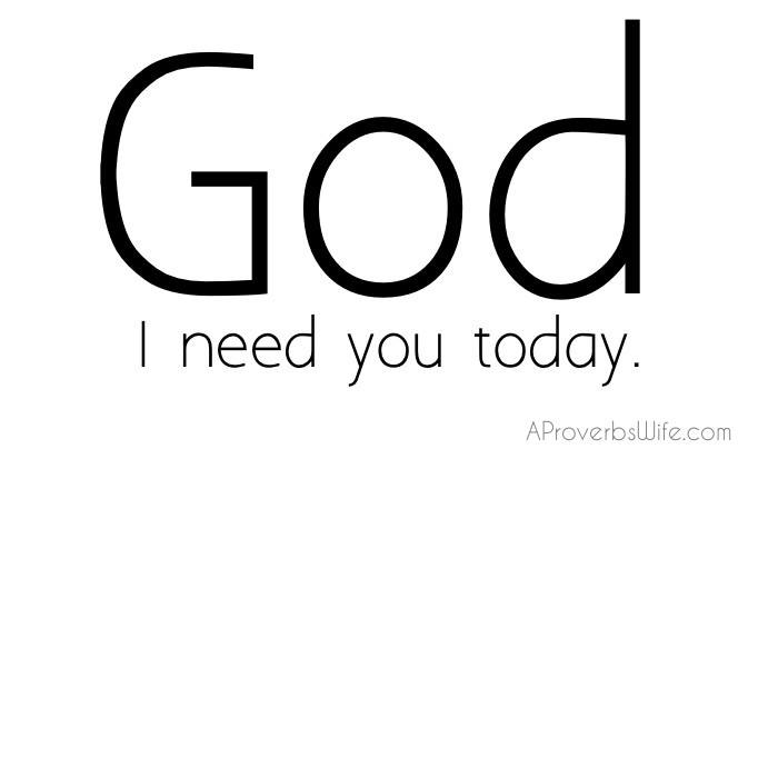 God I Need You