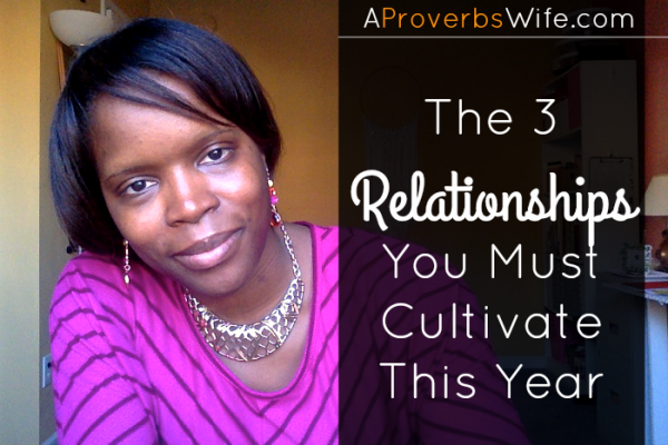 The 3 Relationships You Must Cultivate This Year