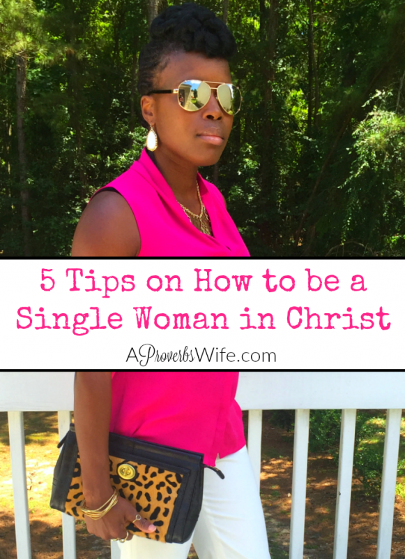 5 Tips on How to Be a Single Woman in Christ