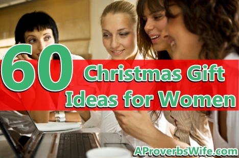 60 Christmas Gift Ideas for Women | A Proverbs Wife